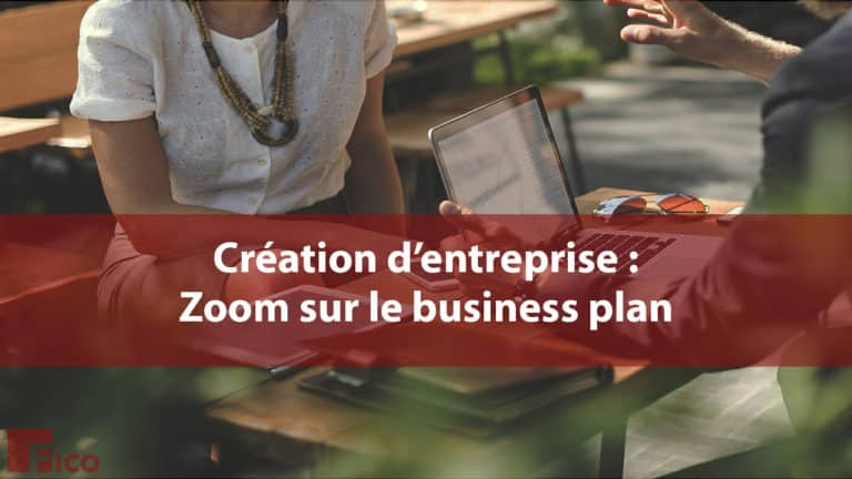 zoom sur le business plan